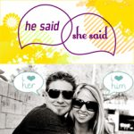 Blogiversary I: A Little He Said, She Said