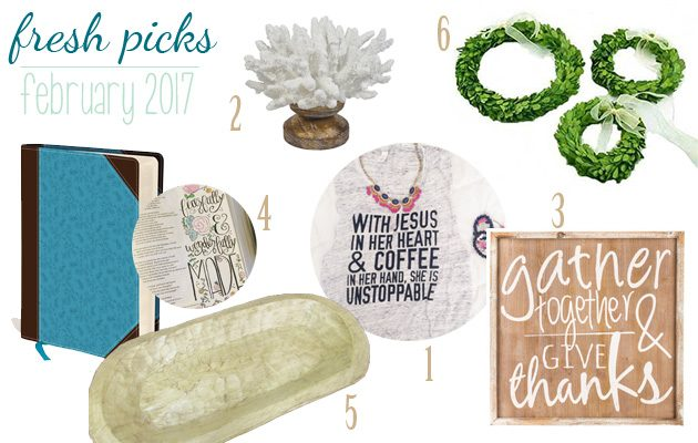 Fresh Picks: February 2017